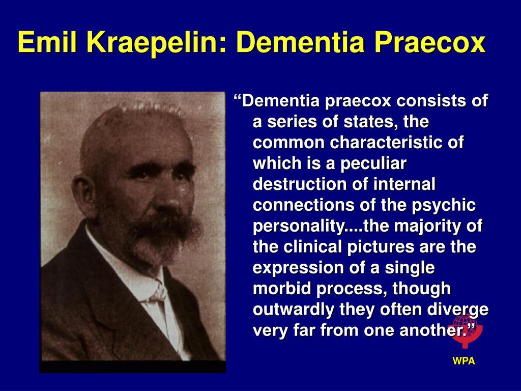 emil kraepelin dementia praecox l.