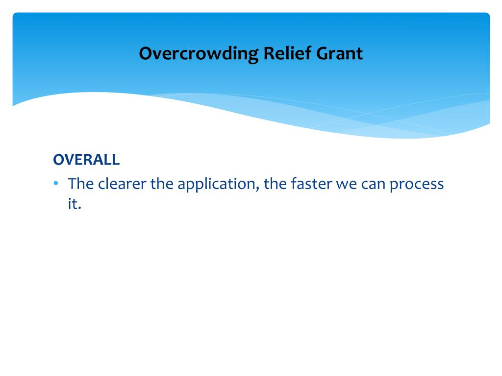 Overcrowding Relief Grant