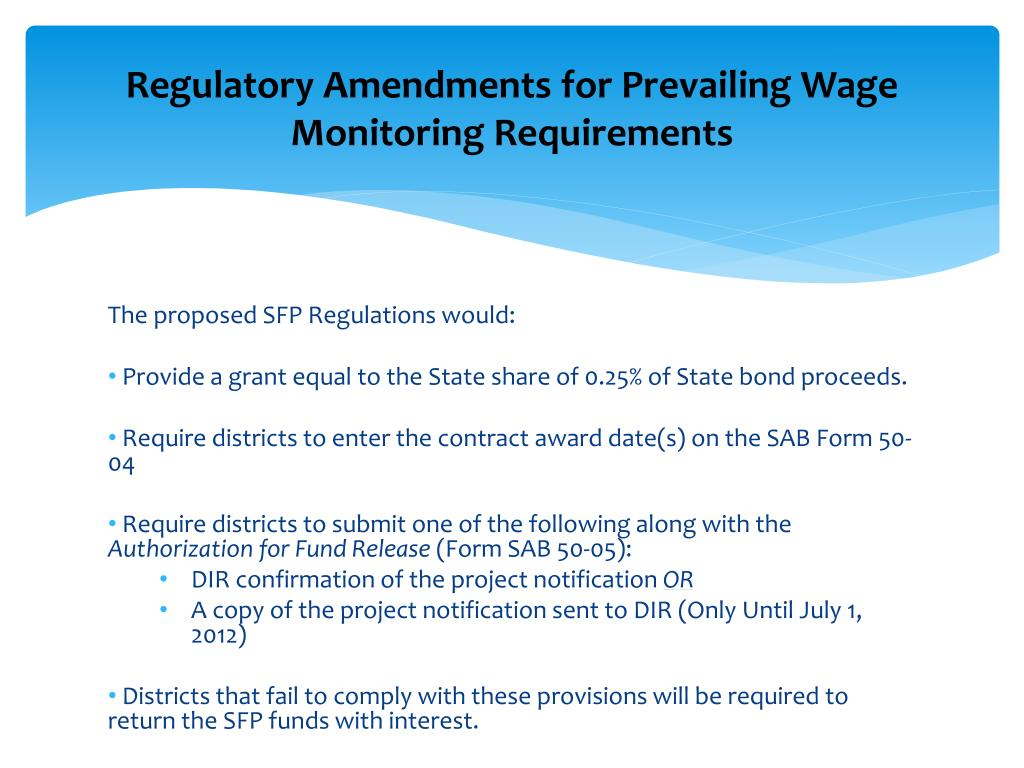 Regulatory Amendments for Prevailing Wage Monitoring Requirements