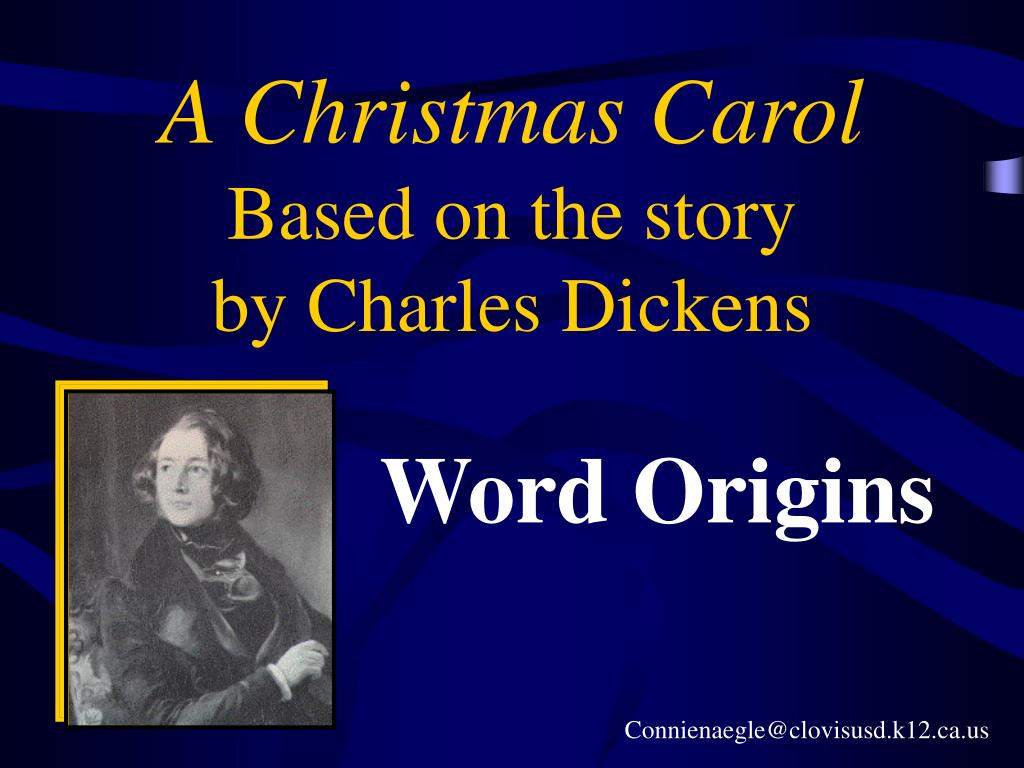 a christmas carol based on the story by charles dickens l.