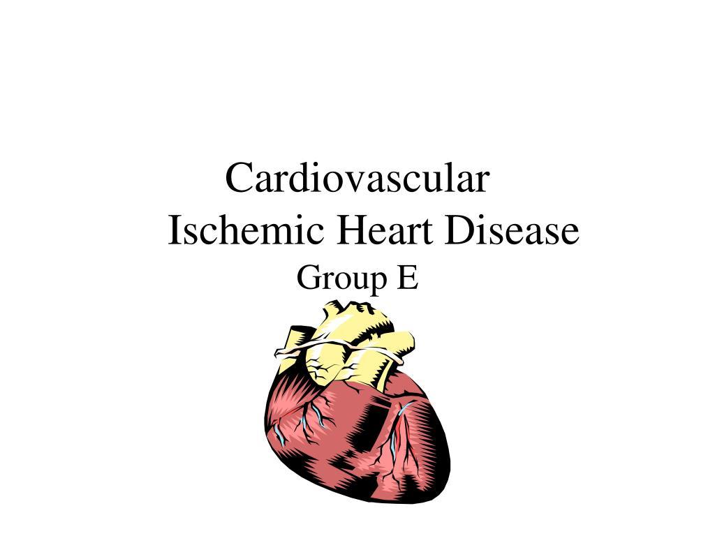 cardiovascular ischemic heart disease group e l.