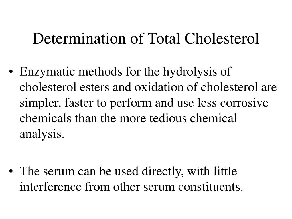 Determination of Total Cholesterol