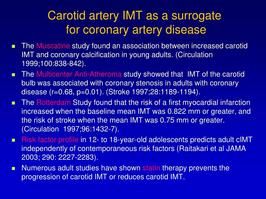 Carotid artery IMT as a surrogate