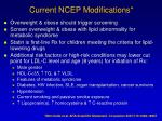 current ncep modifications