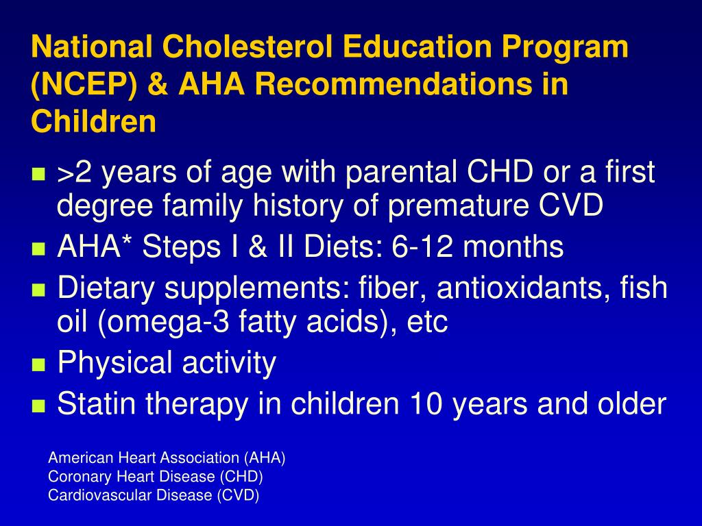 National Cholesterol Education Program (NCEP) & AHA Recommendations in Children