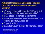 national cholesterol education program ncep aha recommendations in children