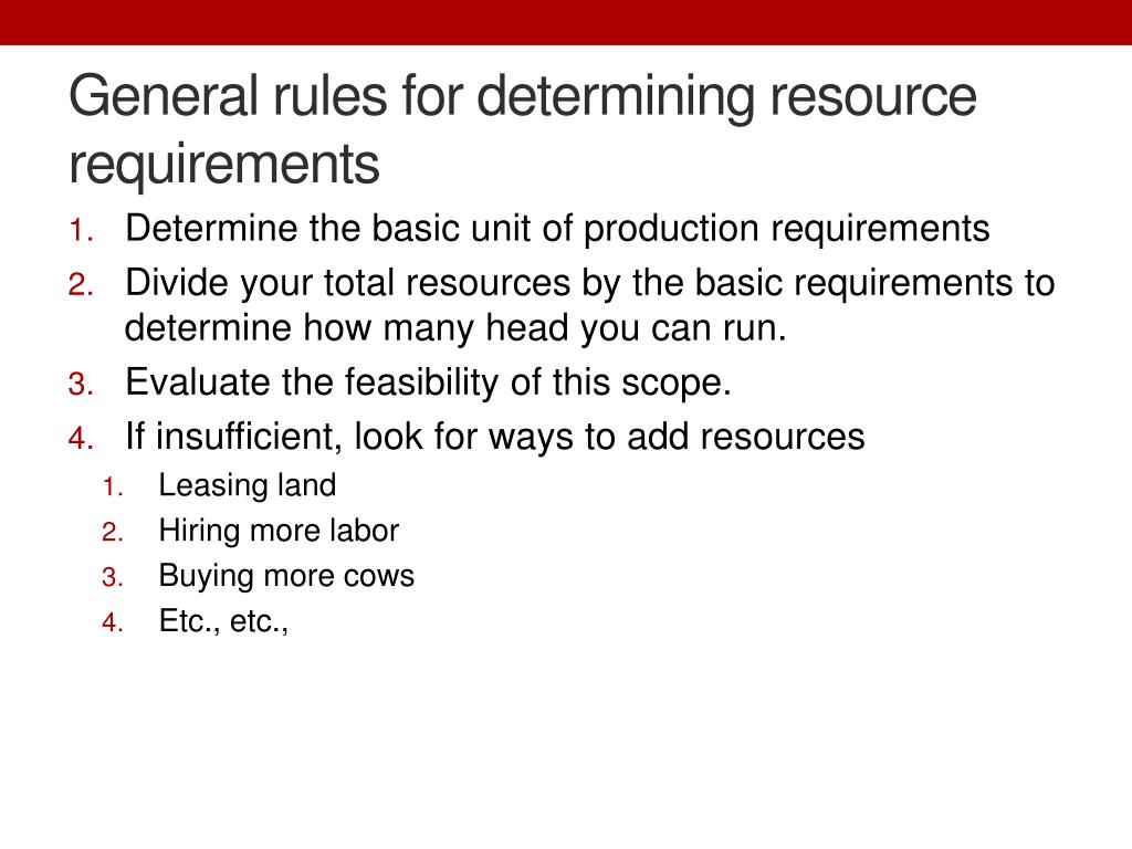 General rules for determining resource requirements