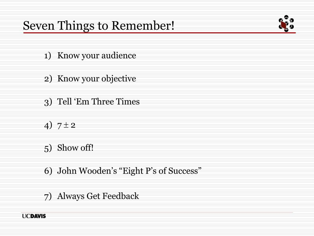 Seven Things to Remember!