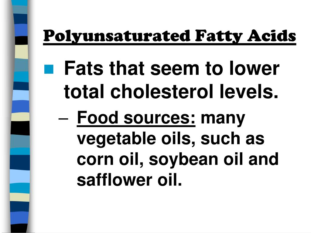 Polyunsaturated Fatty Acids