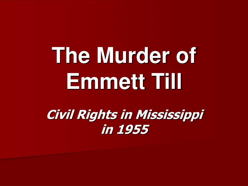 ppt - the murder of emmett till powerpoint presentation - id:727791, Modern powerpoint
