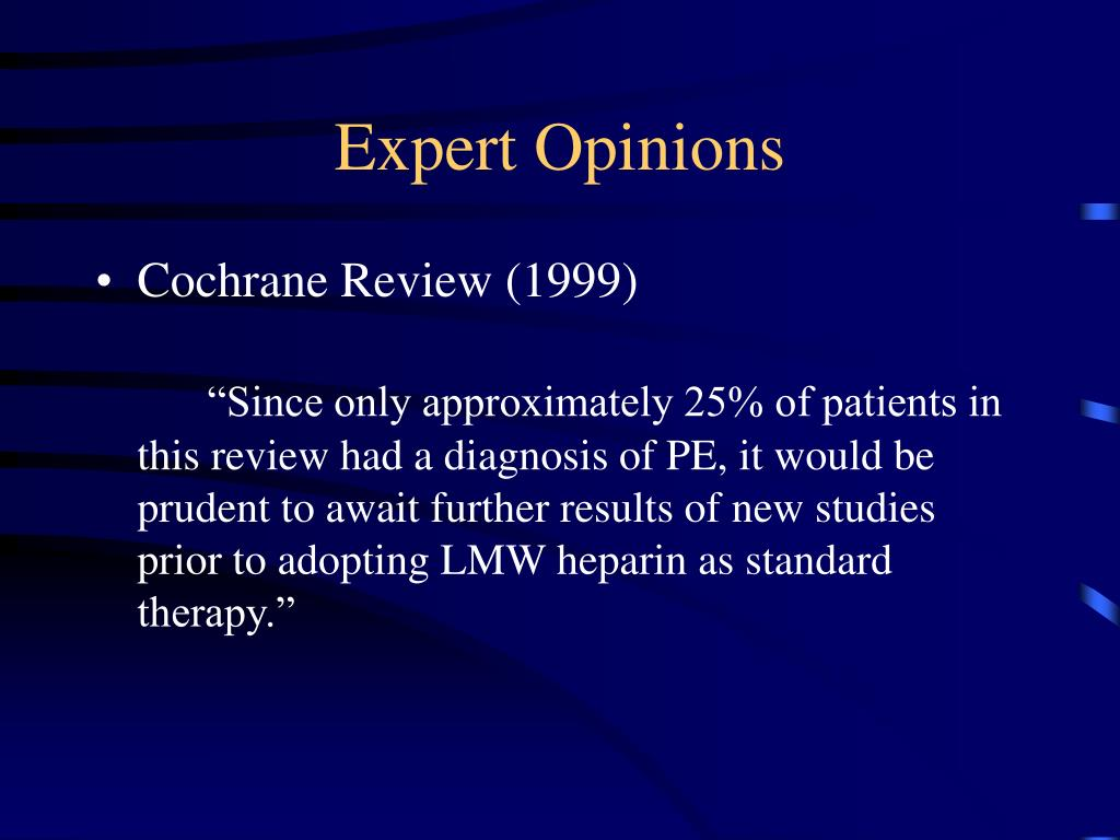 Expert Opinions