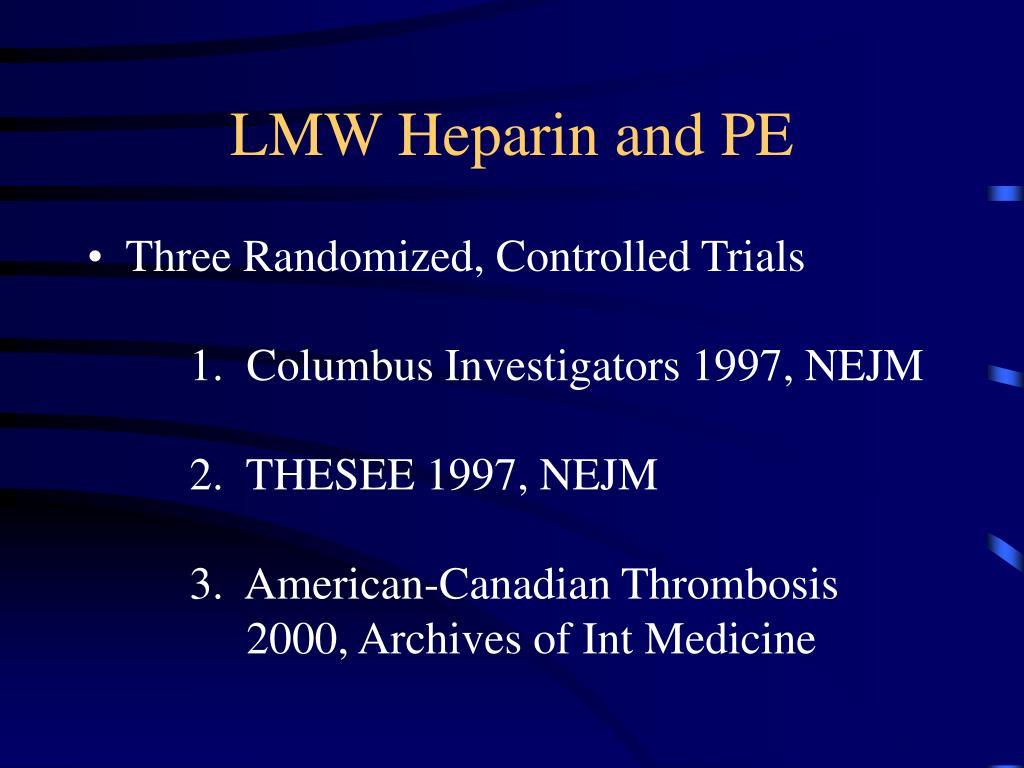 LMW Heparin and PE