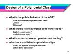design of a polynomial class