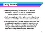 using friends