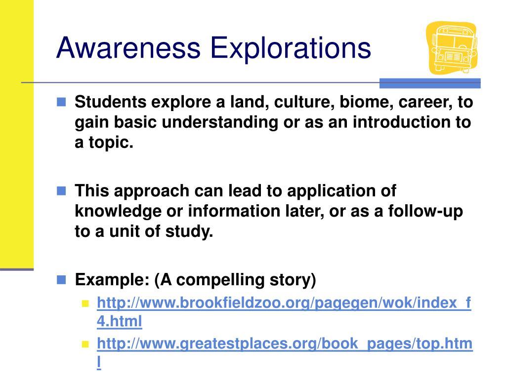 Awareness Explorations