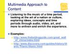multimedia approach to content