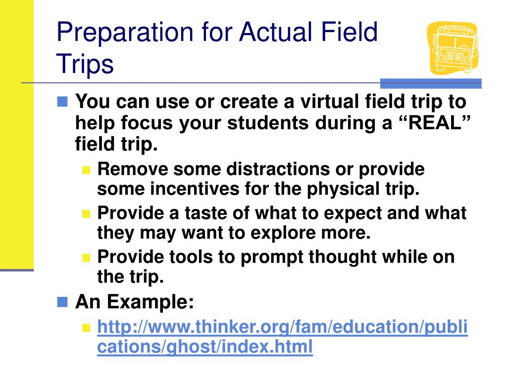 Preparation for Actual Field Trips