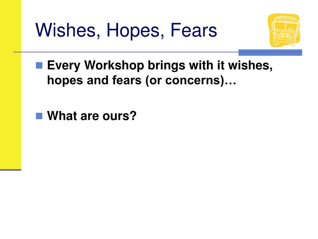 Wishes, Hopes, Fears