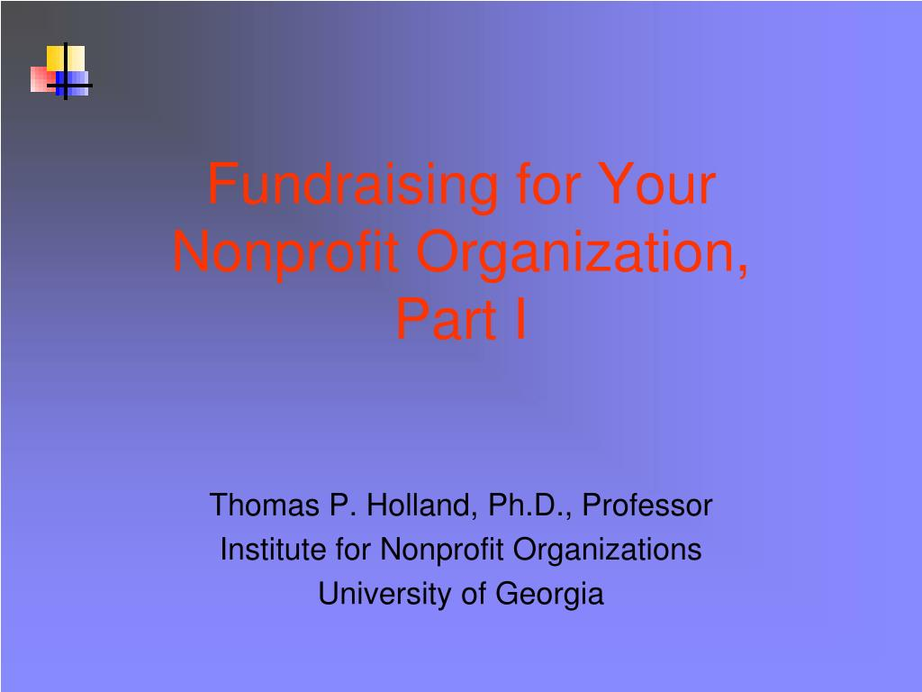 fundraising for your nonprofit organization part i l.