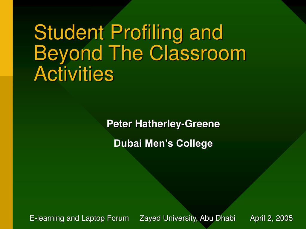 student profiling and beyond the classroom activities l.