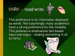 v a r k read write
