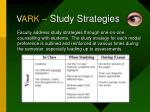 v ark study strategies