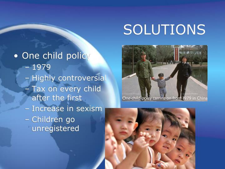 a discussion on the controversial topic of chinas one child policy Add a new topic china one child why is chinas one child policy good that is why i think china's harsh one child policy is wrong report post.