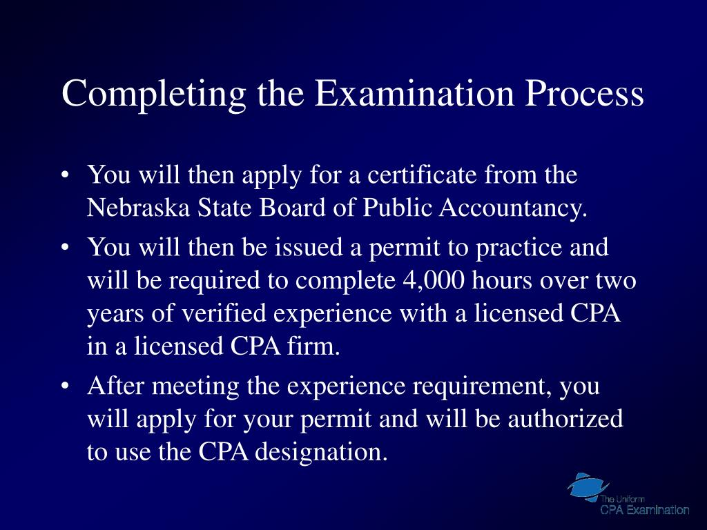 Completing the Examination Process