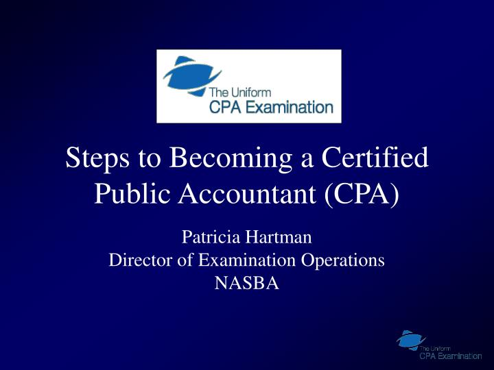Steps to becoming a certified public accountant cpa
