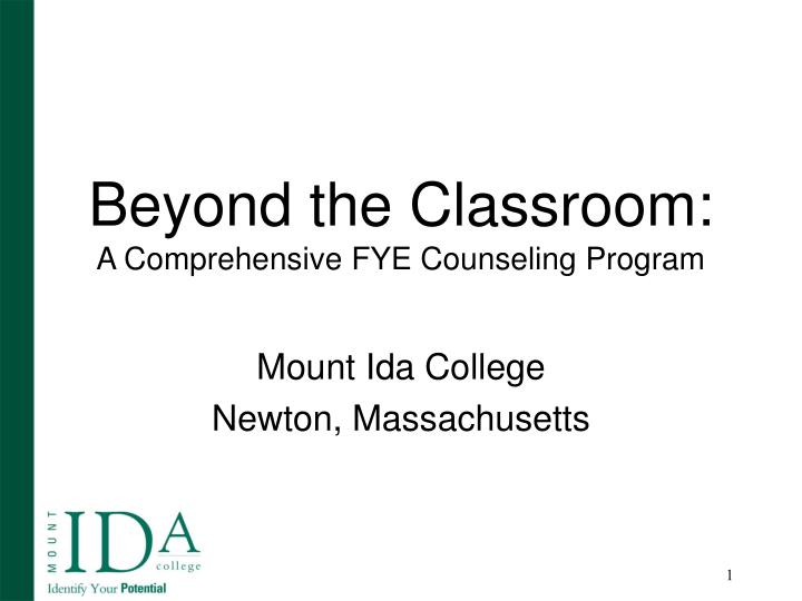 Beyond the classroom a comprehensive fye counseling program