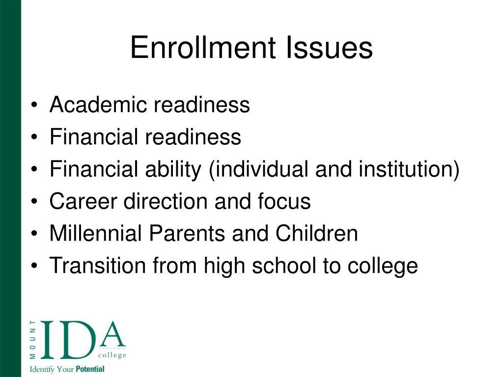 Enrollment Issues