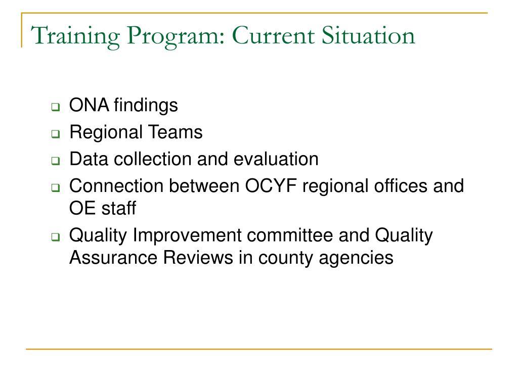 Training Program: Current Situation