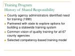 training program history of shared responsibility