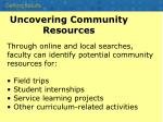uncovering community resources
