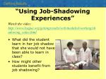 using job shadowing experiences