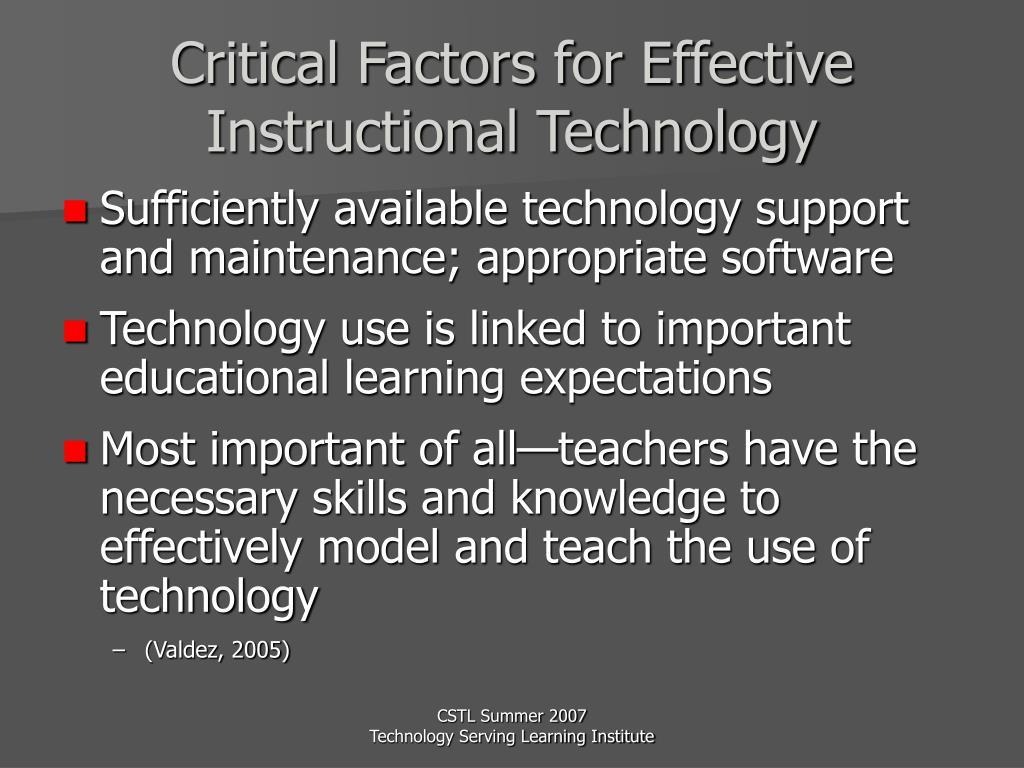Critical Factors for Effective Instructional Technology