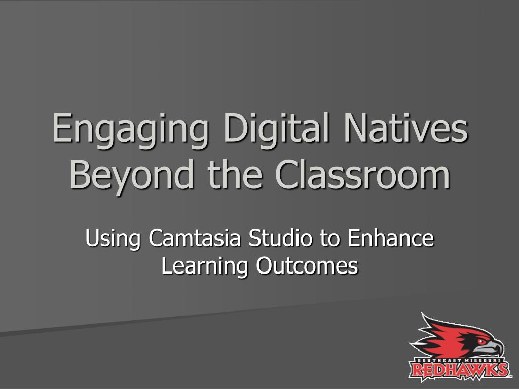 engaging digital natives beyond the classroom l.