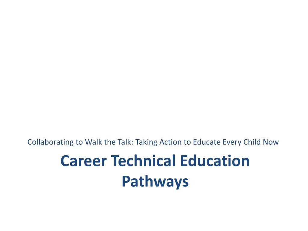 career technical education pathways l.
