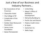 just a few of our business and industry partners