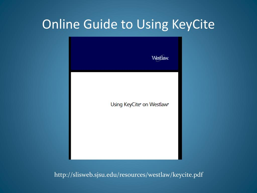 online guide to using keycite l.