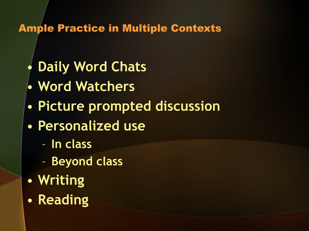 Ample Practice in Multiple Contexts