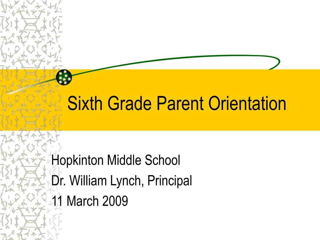 sixth grade parent orientation l.