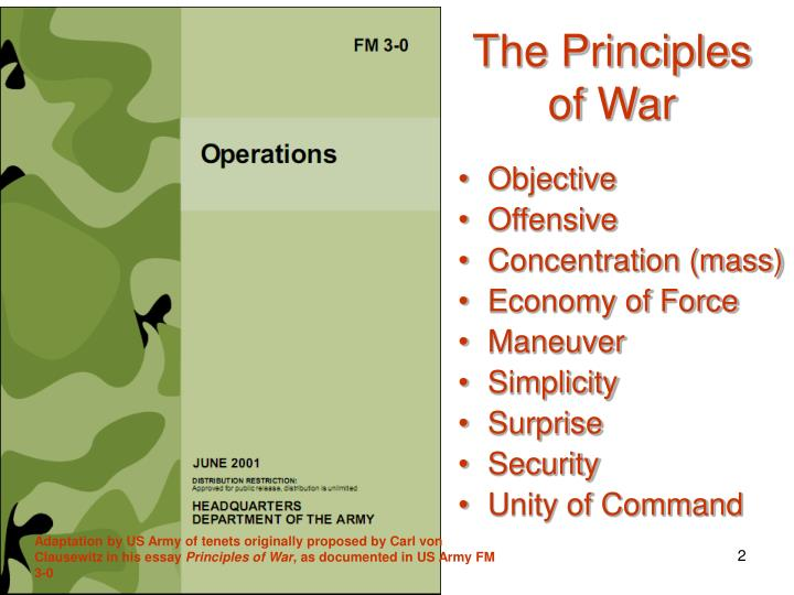 principles of war The uk uses 10 principles of war, as taught to all officers of the royal navy, british army, and royal air force:  selection and maintenance of the aim: define the end state and ensure that all strategy is.