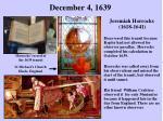 december 4 1639