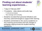 finding out about students learning experiences