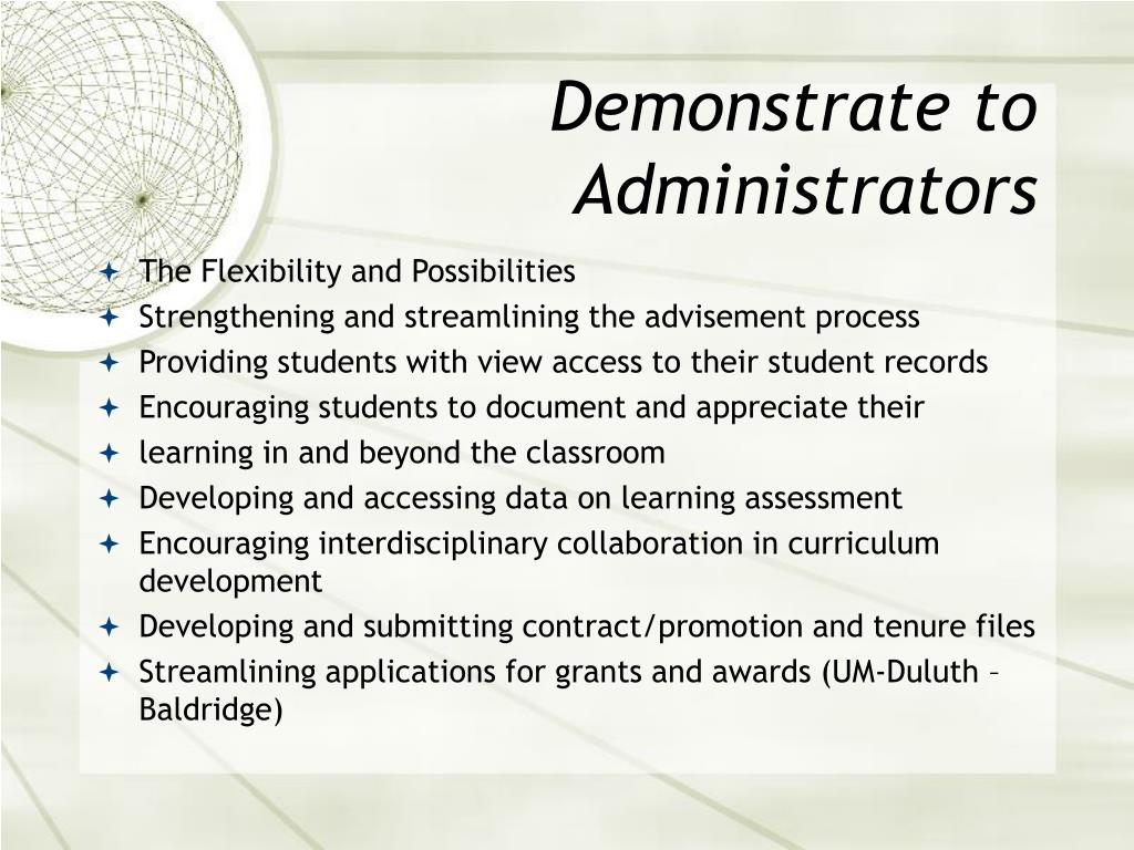 Demonstrate to Administrators