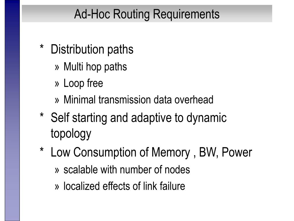 Ad-Hoc Routing Requirements