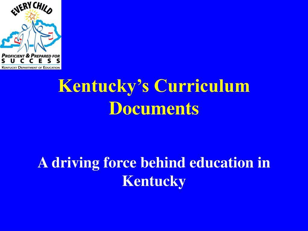 kentucky s curriculum documents l.