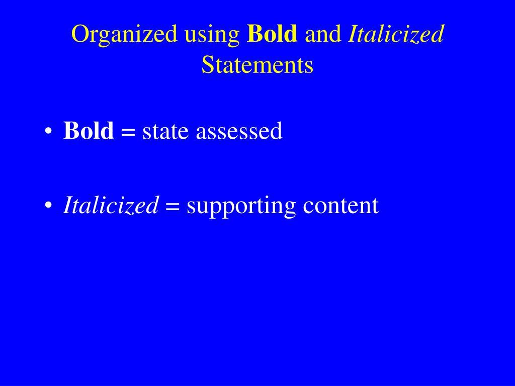 Organized using