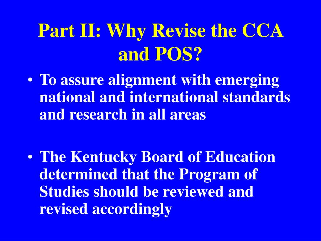 Part II: Why Revise the CCA and POS?